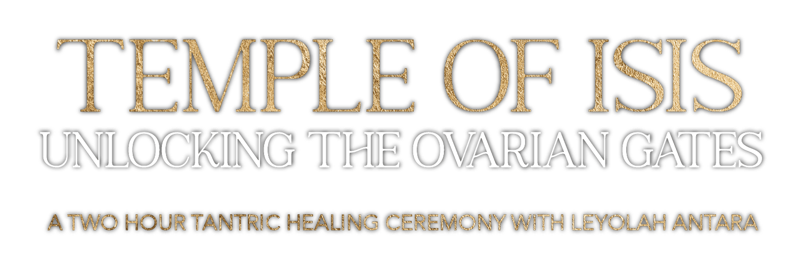Temple of Isis - Unlocking The Ovarian Gates
